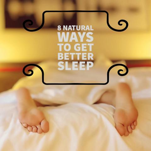Natural Ways to Get Better Sleep