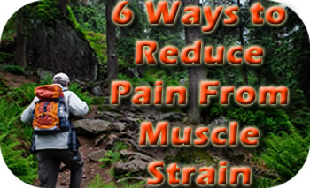 6 ways to reduce pain from muscle strain