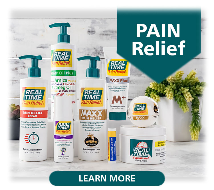 <span class='notranslate'><span class='notranslate'>Real Time Pain Relief</span></span> formulas deliver on-site pain relief. Choose from our fast-acting lotions and creams to find formulas that are effective on some or a few of the following: muscle strains, soreness, bruising, sprains, simple backache, and swelling due to overexertion or injury. For PAIN RELIEF YOU CAN TRUST, choose <span class='notranslate'><span class='notranslate'>Real Time Pain Relief</span></span>. Real Time Wins 3 Awards - to Your Health! The Clean Label Project™ has awarded <span class='notranslate'><span class='notranslate'>Real Time Pain Relief</span></span>'s Hemp Oil formulas 3 awards that will score big for your happiness and health!...Click Here