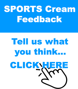 Give us your feedback on the All New Sports Cream