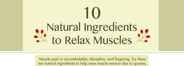 10 Natural Ingredients to Relax Muscles